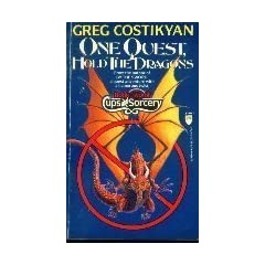 One Quest, Hold the Dragons (Cups and Sorcery) by Greg Costikyan