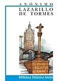 Lazarillo de Tormes (Biblioteca Didactica Anaya) (Spanish Edition)
