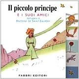 Il Piccolo Principe E I Suoi Amici (Italian Edition)
