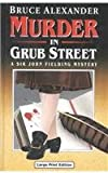 Murder in Grub Street (Ulverscroft Large Print Series) (0708937497) by Alexander, Bruce