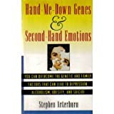 Hand Me Down Genes and Second-Hand Emotions: Overcoming Genetic Condtn Alcohol (0671897187) by Arterburn, Stephen