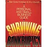img - for Surviving Bankruptcy: A Personal and Small Business Guide book / textbook / text book
