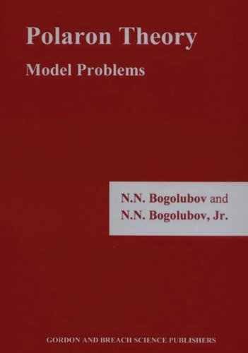 Polaron Theory: Model Problems (Nn Models compare prices)