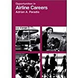 Opportunities in Airline Careers (Opportunities Inseries)