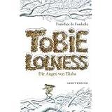"""Tobie Lolness. Die Augen von Elishavon """"Timoth�e de Fombelle"""""""