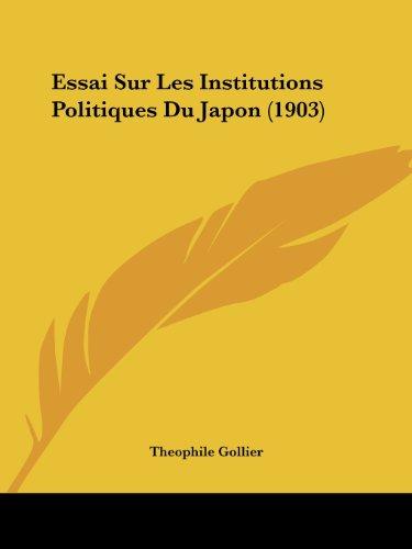 Essai Sur Les Institutions Politiques Du Japon (1903)