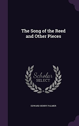The Song of the Reed and Other Pieces