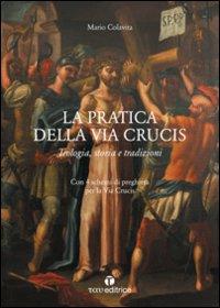 la-pratica-della-via-crucis-teologia-storia-e-tradizioni