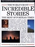 The Worlds Most Incredible Stories:The Best of Fortean Times