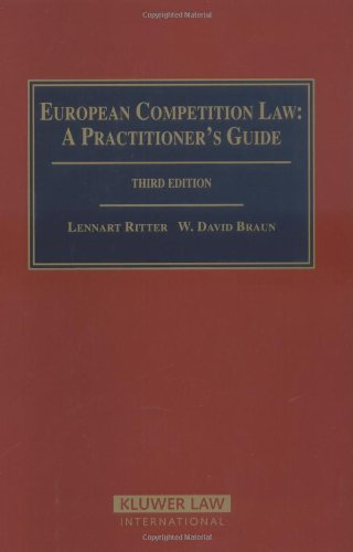 European Competition Law: A Practitioner's Guide