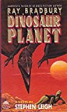 Dinosaur Planet (Ray Bradbury's Dinosaur World, No. 2) (0380762781) by Leigh, Stephen
