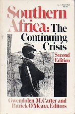 Southern Africa: The Continuing Crisis (A Midland Book)