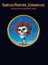 The Garcia/Hunter Songbook (Classic Songs of the Grateful Dead) - Guitar Lead Edition
