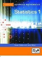 Statistics 1 for OCR (Cambridge Advanced Level Mathematics)