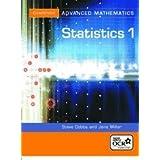 Statistics 1 for OCR (Cambridge Advanced Level Mathematics)by Steve Dobbs