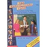 Claudia and the Middle School Mystery (Baby-Sitters Club #40) (0590734520) by Ann M. Martin