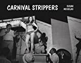 Carnival Strippers (3882439548) by English, Deirdre