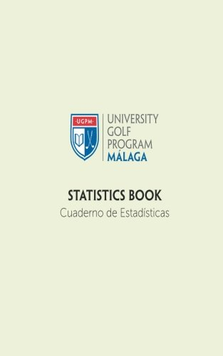 UGPM Golf Stats: Golf Statistics Notebook: 1