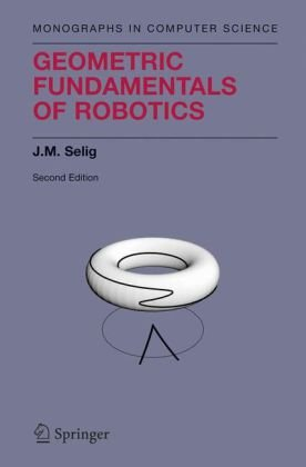 Geometric Fundamentals of Robotics