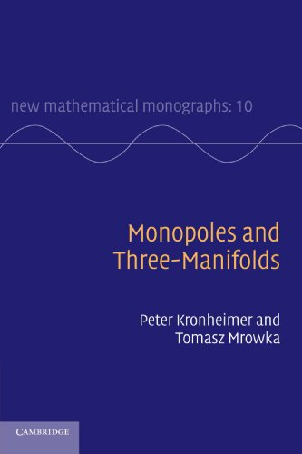 Monopoles and Three-Manifolds Paperback (New Mathematical Monographs)