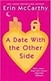 A Date with the Other Side (Berkley Sensation) (0425213986) by McCarthy, Erin