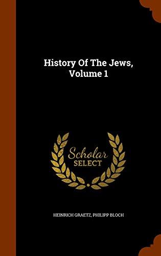 History Of The Jews, Volume 1