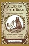 A Kiss for Little Bear (An I Can Read Book) (0064440508) by Minarik, Else Holmelund