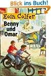 Benny und Omar: Roman
