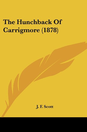 The Hunchback of Carrigmore (1878)