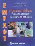 Empact: Urgencias Medicas: Evaluacion, Atencion Y Trasporte De Pacientes. El Precio Es En Dolares