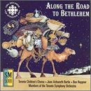 Along The Road To Bethlehem
