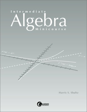Intermediate Algebra Minicourse