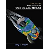 A First Course in the Finite Element Methodby Daryl L. Logan