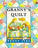 Granny's Quilt (Picture Puffin) (0140545603) by Penny Ives