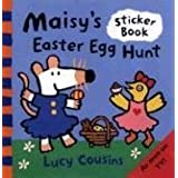 Maisy's Easter Egg Hunt: A Sticker Book ~ Lucy Cousins