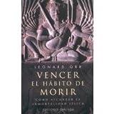 img - for Vencer El Habito de Morir / Breaking the Death Habit (Spanish Edition) book / textbook / text book