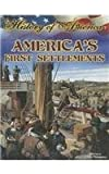 America's First Settlements (History of America) (1621698343) by Thompson, Linda