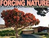 img - for Forcing Nature: Tree in Los Angeles book / textbook / text book