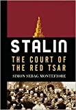 Stalin: The Court of the Red Tsar (First Printing)