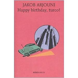 HAPPY BIRTHDAY, TURCO!