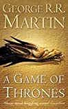 A Game of Thrones (A Song of Ice and Fire, Book 1) (000647988X) by Martin, George R. R.
