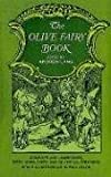 The Olive Fairy Book (Complete & Unabridged) (0486219089) by Andrew Lang