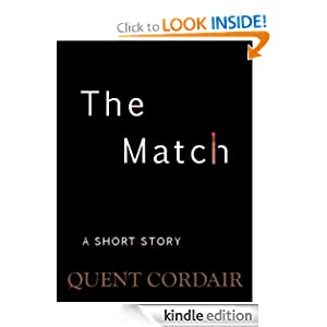 Amazon.com: The Match eBook: Quent Cordair: Kindle Store