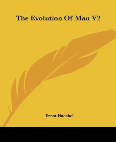 The Evolution of Man, V.2