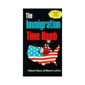 The Immigration Time Bomb 1988 Revised Edition