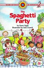 The Spaghetti Party (Bank Street Ready-to-Read, Level 2, Grades 1-3)