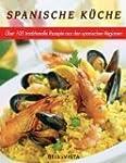 Spanische K�che. Traditionelle Rezept...