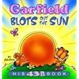 "Garfield Blots Out the Sun: His 43rd book (Garfield New Collections)von ""Jim Davis"""