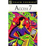 Access 7 (Teach Yourself Computing)by Moira Stephen
