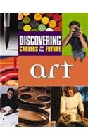 Discovering Careers for Your Future: Art